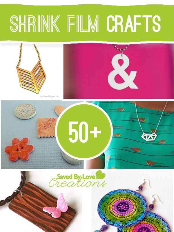 Over 50 Shrink Film crafts from @Johnnie (Saved By Love Creations) Lanier