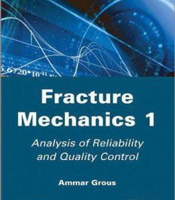 Analysis Of Reliability And Quality Control: Fracture Mechanics 1 PDF
