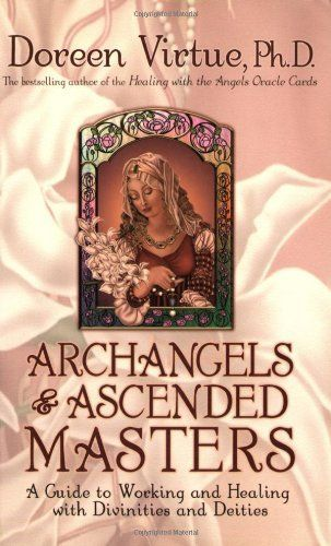 Archangels and Ascended Masters by Doreen Virtue.  ✨ beautiful book introducing the archangels and ascended masters ✨