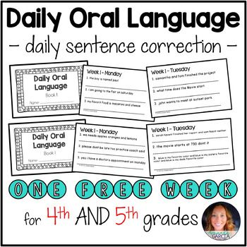 This FREE product is an introduction to Daily Oral Language for the 4th and 5th grade classroom.  Inside you will find one free week of DOL for 4th and 5th grades.  Each day has 3 sentences to correct, and the booklets are a half-page in size. CLICK HERE to see all Daily Oral Language booklets available for grades 2-5!- - - - - - - - - - - - - - - - - - - - - - - - - - - - - - - - - - - - - - - - - - - - - - - - - - - - - - - - - - -Each booklet for purchase is 8 weeks in length.