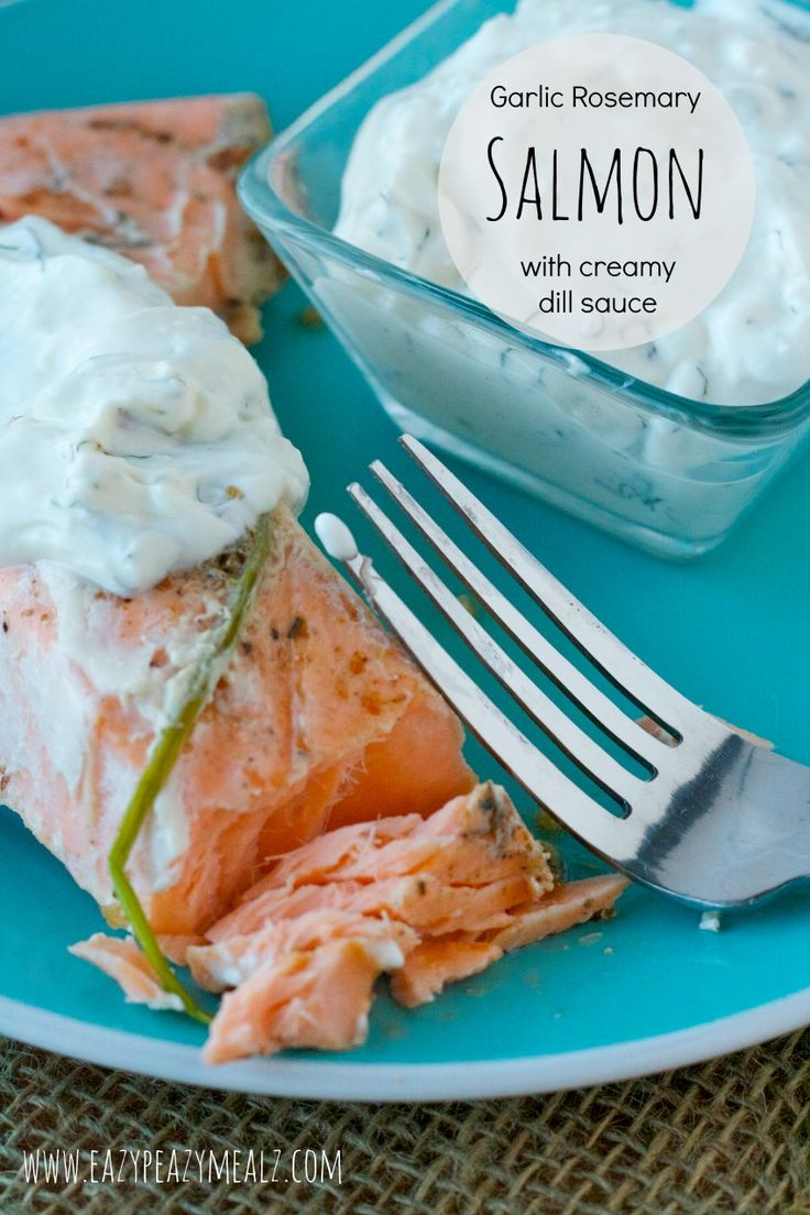 Garlic Rosemary Salmon with Creamy Dill Sauce: A 15 minute lunch that tastes seriously amazing. Salmon and dill are a perfect combination! - Eazy Peazy Mealz