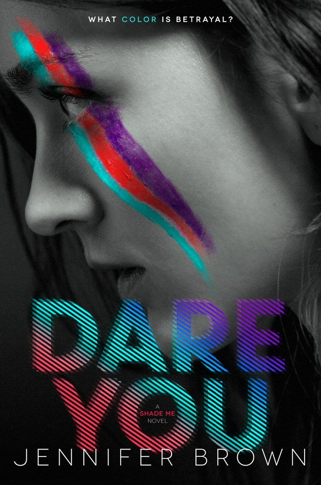 Dare You by Jennifer Brown - The Official Harper Winter 2017 Cover Reveal List via Epic Reads