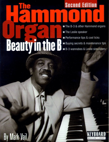 All about the Hammond Organ & Leslie Speaker. Best Hammond book ever!