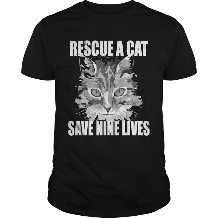 Rescue A Cat Save Nine Lives. T-Shirts, Hoodies, Tees, Clothing, Gifts, For Animal Rescues, Pet Adoptions, Volunteers, Dogs, Puppies, Cats, Kittens, Quotes, Sayings.