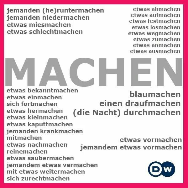 LIke I always say - when you're learning German, you can say 90% of everything just with the verbs machen and fahren.