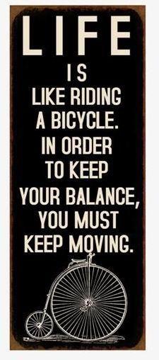 Life is much like that https://www.mybaze.com/product/19264/szyld-metalowy-bicycle