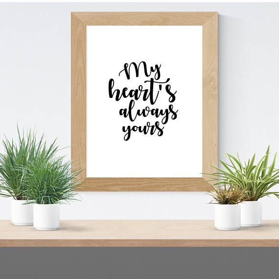 Great Valentine's Day gift! My Heart's always yours Arkells Lyric print available for instant download on Etsy!
