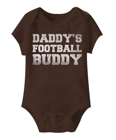 Look at this #zulilyfind! Brown 'Football Buddy' Bodysuit - Infant #zulilyfinds Trying to not buy him clothes so hard when you find cute outfits like this!