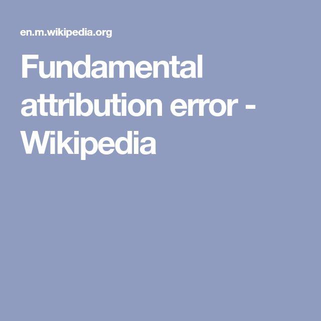 Fundamental attribution error - Wikipedia