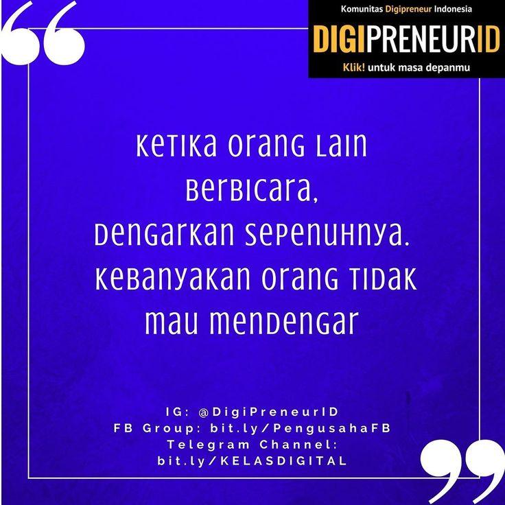 tag teman teman kamu yang jarang mendengarkan orang lain bicara :) .  #pengusaha #entrepreneur #kutipan #sukses #pengusahasukses #inspirasi #bisnis #quote #motivasi #motivasidiri #komunitas #gratis #belajar #pengusahamuda #indonesia #surabaya #jakarta #kaya #bisnisonline #digipreneurid #Anakdigital