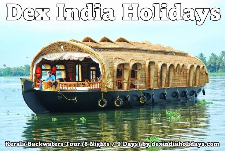 Kerala Backwater Tour:  Dex India Holidays is the leading Kerala backwaters tour package provider in India.  Combining historic Kochi, the hill station of Munnar & a houseboat cruise on the backwaters of Kerala. In nine sunfilled days feast on the brilliant natural wonders, wildlife, beauty & variety of stunning Kerala - God's own country.  For detailed information related to Kerala Backwaters Tour Package Please contact: http://www.dexindiaholidays.com/laidbackkerala.html