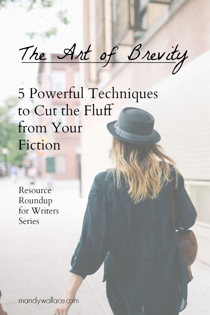 The Art of Brevity: 5 Powerful Techniques to Cut the Fluff from Your Fiction (A Resource Roundup For Writers). Writing tips.