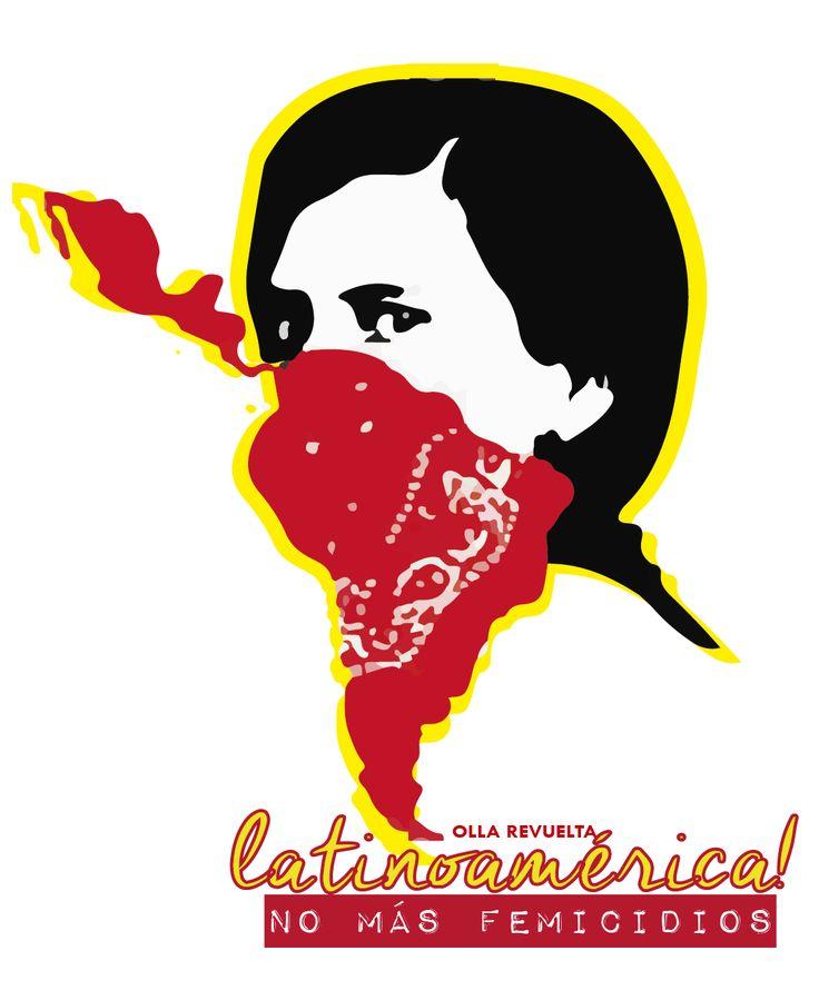 Latinoamerica NO más femicidios #niunamenos #OLLAREVUELTA #feminista - - Latinoamerica NO more femicidios #nunamenos #OLLAREVUELTA #feminista feminist -