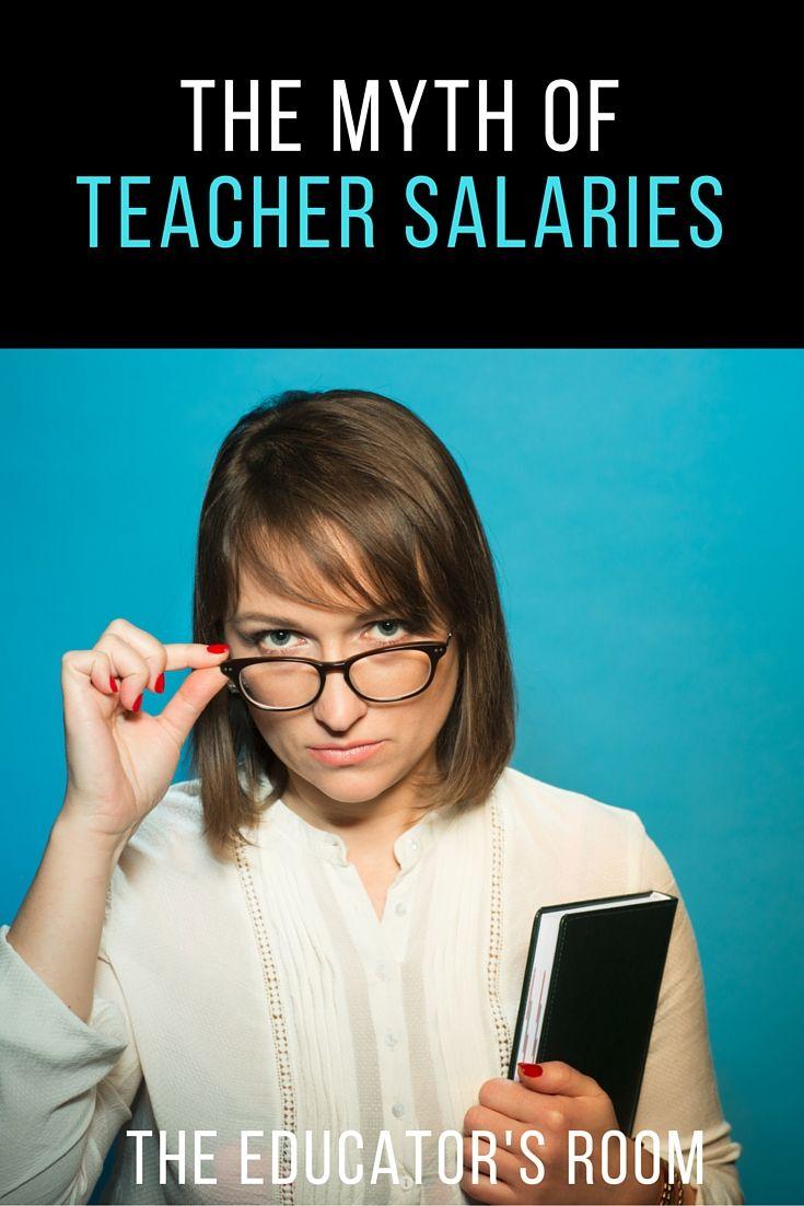 The Myth of Teacher Salaries