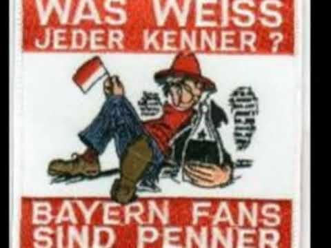 Anti Bayern Song - Who the Fuck is Bayern!!