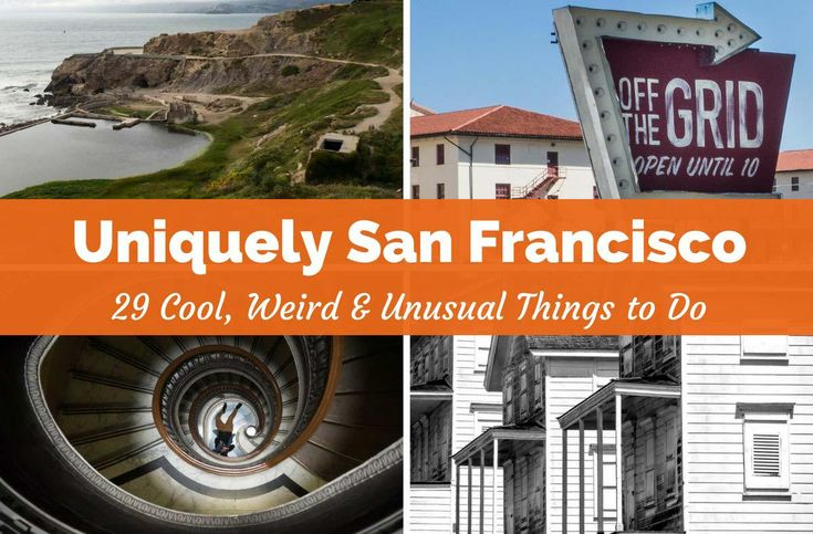 Cool Things To Do in San Francisco