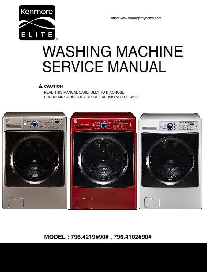 Kenmore Elite 41022 41028 41029 42198 42192 Washer Service Manual Kenmore Kenmore Elite Washing Machine Service