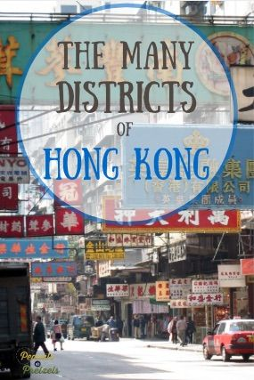 It's More Than a City! The Many Districts of Hong Kong -