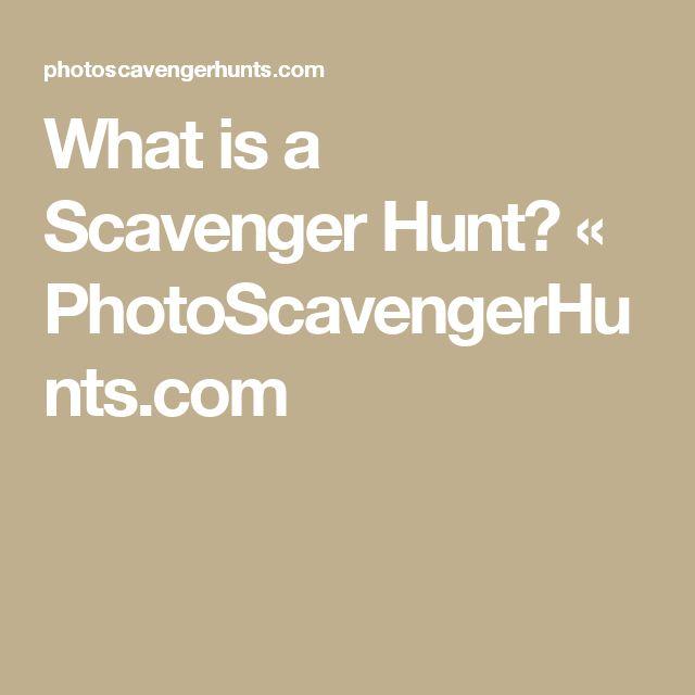 What is a Scavenger Hunt? « PhotoScavengerHunts.com
