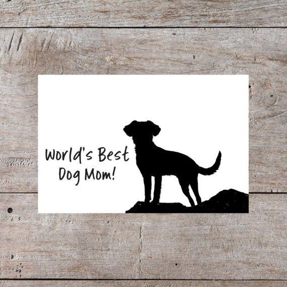 World S Best Dog Mom Printable Card Printable Mothers Day Card Dog Mom Mom Cards Mom Printable