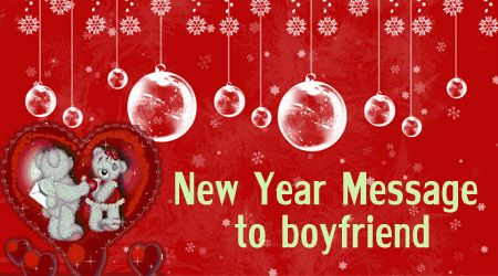 Happy New Year Message - New Year Wishes For Boyfriend, Romantic New Year Wishes, Quotes, Sample Text Message #newyearwishes #textmessages #newyearmessages #happy #quotes #boyfriend