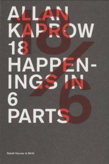 18 Happenings in 6 Parts , 978-3865214881, Stephanie Rosenthal, Steidl