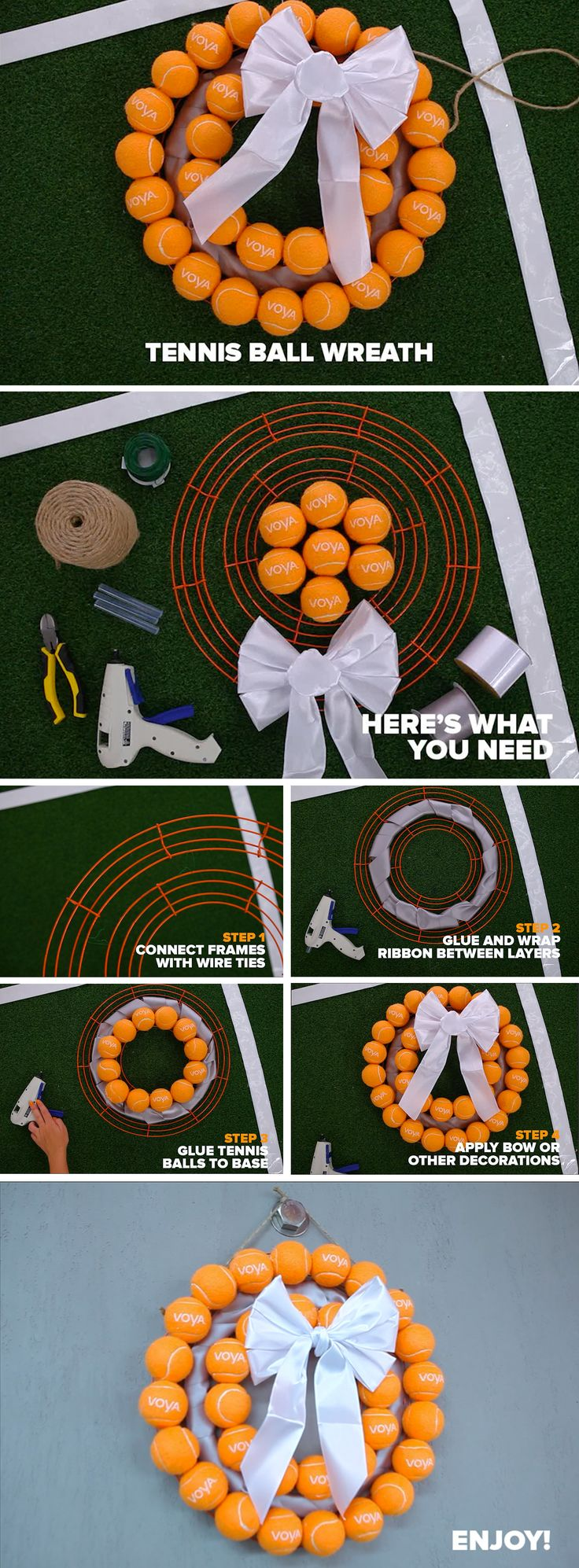 WHAT YOU NEED: Tennis Balls, Wire Wreath Frame, Wire, Wire Cutters, Hot Glue, Ribbon, Twine, Hook HOW TO MAKE: 1) Connect wreath frames together with wire ties. Cut excess with cutters (use caution!). 2) Wrap and glue ribbon between wreath layers to create covering. 3) Glue tennis balls to wreath frame and set aside to dry. 4) Apply bows, ribbon or other decorative elements to customize your wreath! 5) Tie twine around wire frames to create a holder. 6) Hang your masterpiece where all can…