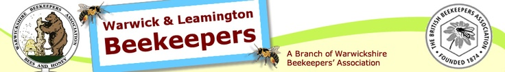 Warwick & Leamington Beekeepers(W & LB), a branch of Warwickshire Beekeepers' Association (WBKA)