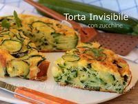 Torta invisibile di zucchine ricetta salata facile.Una semplice pastella fatta con uova, latte e lievito istantaneo che avvolgono tante fettine di zucchine.