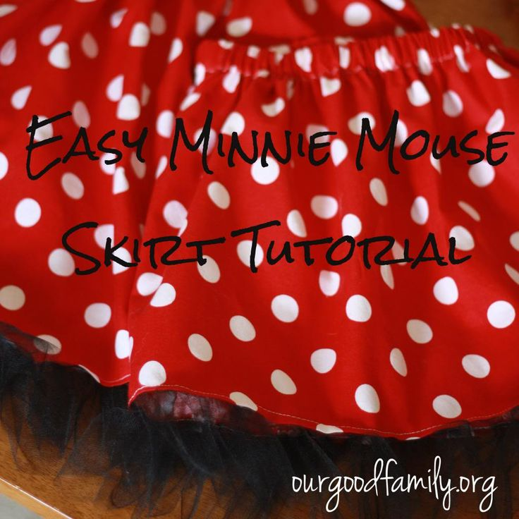 The Minnie Mouse Skirt {tutorial}...ask mom to make in hot pink for leah's b'day