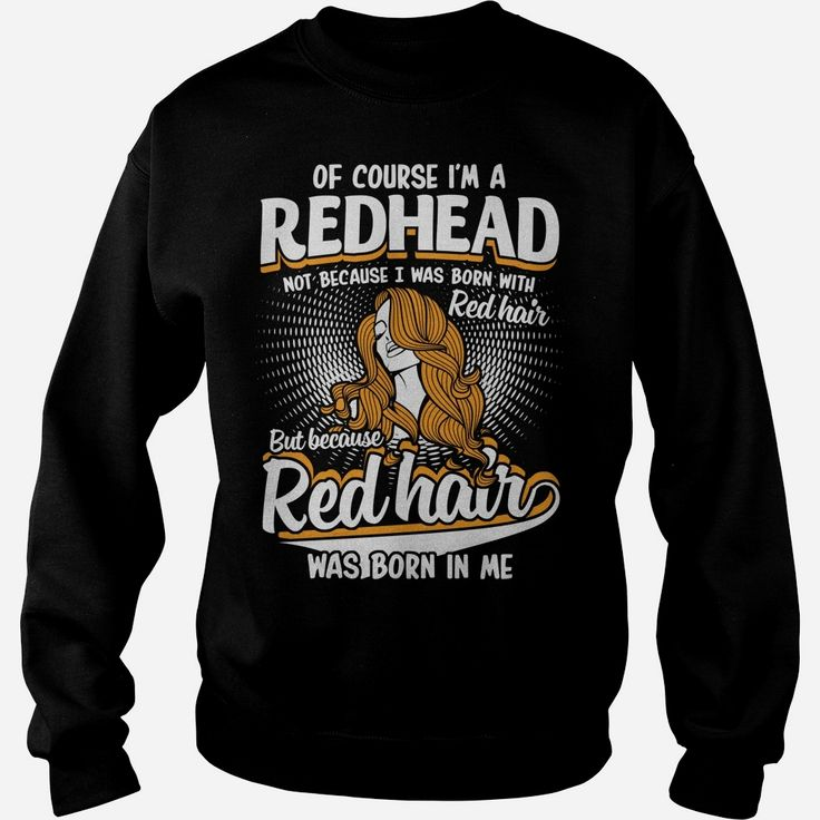 #Redhead tshirt, Order HERE ==> https://www.sunfrog.com/LifeStyle/113547308-416997067.html?47756, Please tag & share with your friends who would love it, ginger recipes, ginger benefits, ginger smoothie #superbowl, #history, #holidays  #redhead sayings facts, redhead sayings awesome, redhead sayings thoughts, redhead sayings quotes, redhead sayings pictures, redhead sayings shirts  #redhead #holidays #ginger #events #gift #home #decor #humor #illustrations