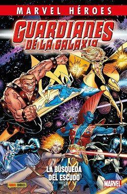 Panini Cómics recupera el material clásico de la primera serie de Guardianes de la galaxia, La búsqueda del escudo es el primer arco de Jim Valentino al