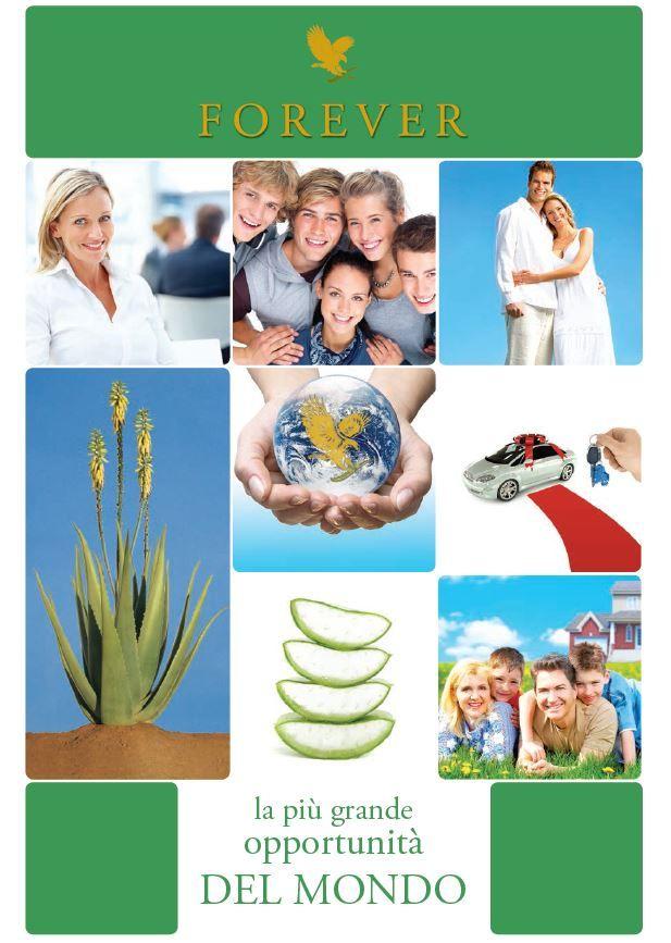 Forever: opportunità di benessere fisico ed economico.