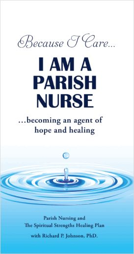Because I Care...I Am A Parish Nurse by Joveta Wescott.  $10 pluse $4 shipping.