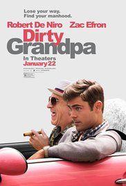 Dirty Grandpa (2016) omedy   22 January 2016 (USA)