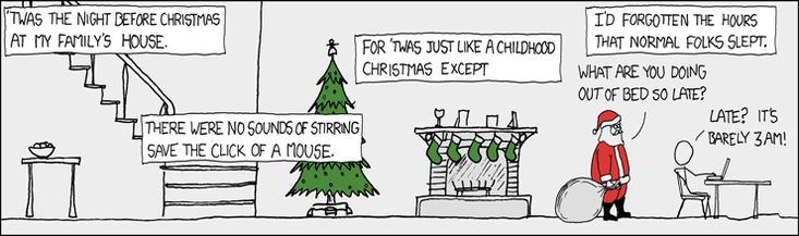"""Christmas Back Home  """"Family going to bed at 10PM is so much worse than jet lag.""""  -xkcd"""
