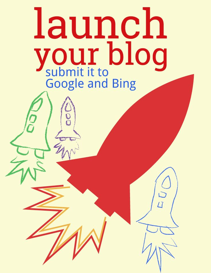 Did you just start a blog? Let google and bing know it is there! Get more search traffic.