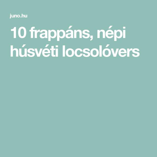 10 frappáns, népi húsvéti locsolóvers