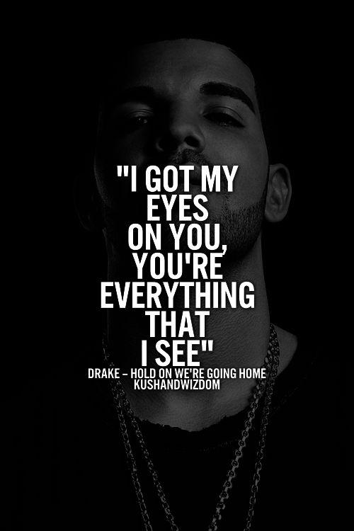Best 25+ Drake song quotes ideas on Pinterest   Drake love ... Drake Quotes From Lyrics