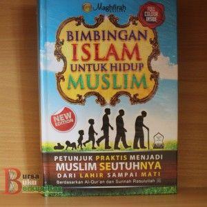 Jual Buku Bimbingan Islam Untuk Hidup Muslim