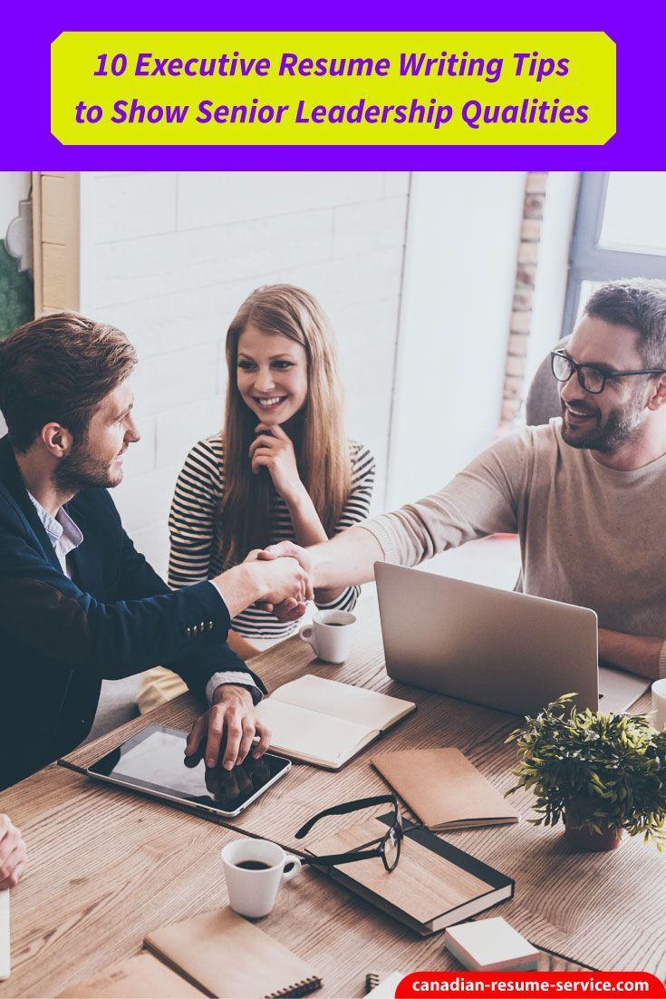 10 Executive Resume Writing Tips to Show Senior Leadership