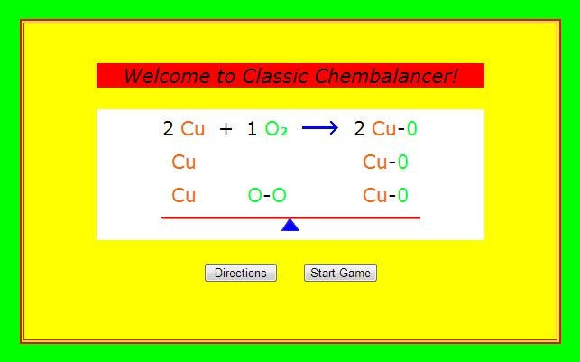 Fun Based Learning - This site has games to learn the elements and how to balance chemical equations