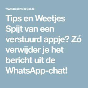 Tips en Weetjes Spijt van een verstuurd appje? Zó verwijder je het bericht uit de WhatsApp-chat!