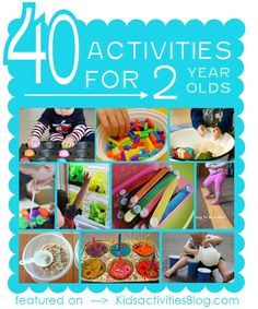 40 Fun activities for 2 year olds. I'm going to use these for sure. My 4 year old also finds many of these ideas entertaining!