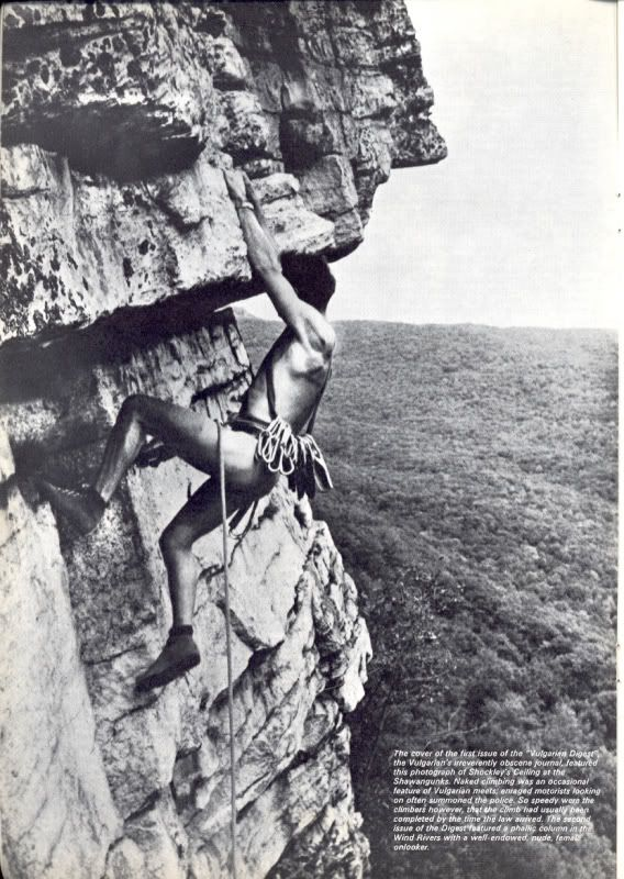Dick Williams making the first nude ascent of Shockley's Ceiling in 1964. His buddies took off with his clothes, so his descent was also a first.  ;-)