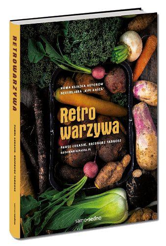 Retrowarzywa - Paweł Łukasik i Grzegorz Targosz - Gotowanie z pasją