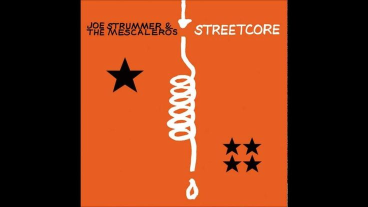 Joe Strummer and The Mescaleros - Streetcore (full album) Dig these jams.. Freedom listening for all to hear!