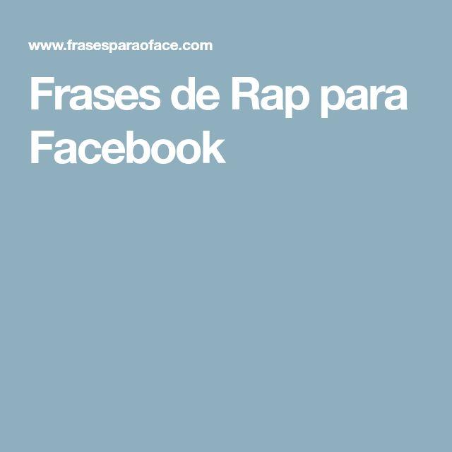 Frases de Rap para Facebook