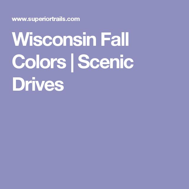 Wisconsin Fall Colors | Scenic Drives
