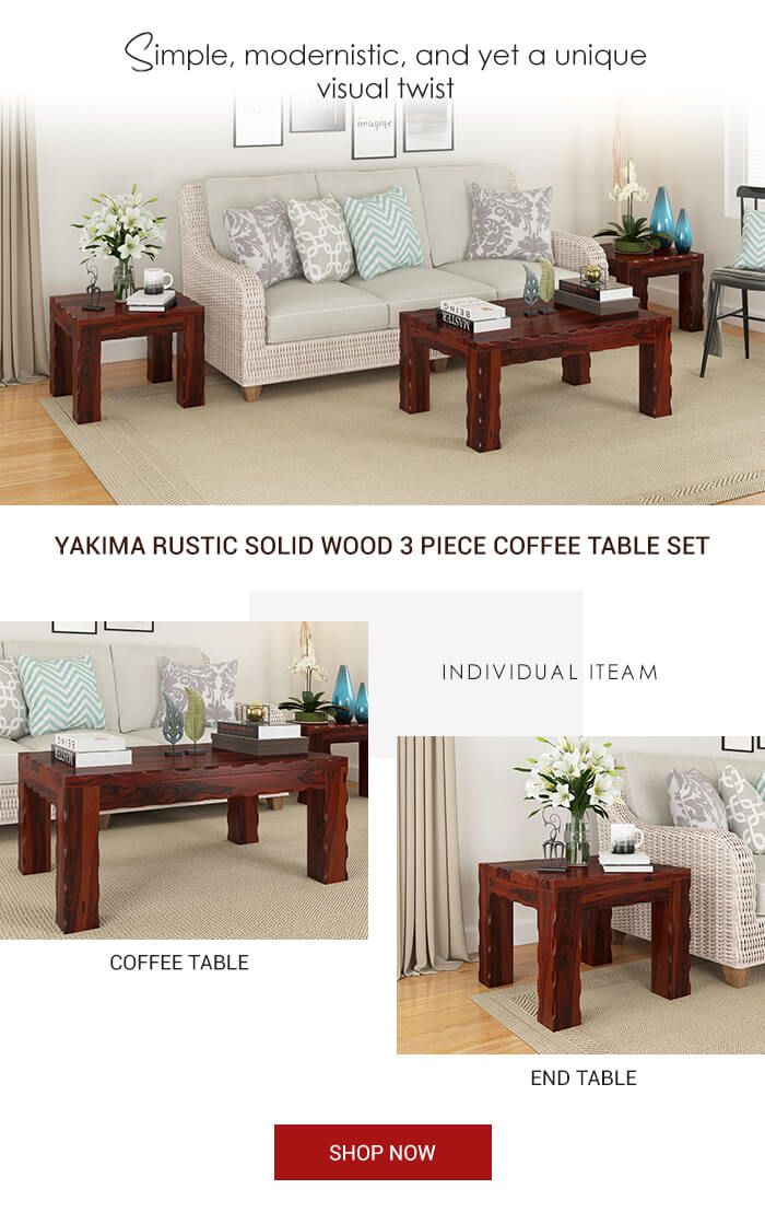 Yakima Rustic Solid Wood 3 Piece Coffee Table Set In 2018 Coffee